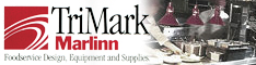 TriMark Marlinn, Foodservice Design, Equipment and Supplies